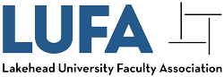 The Lakehead University Faculty Association (LUFA) represents over 300 faculty and library workers at Lakehead University in Thunder Bay, Ontario.